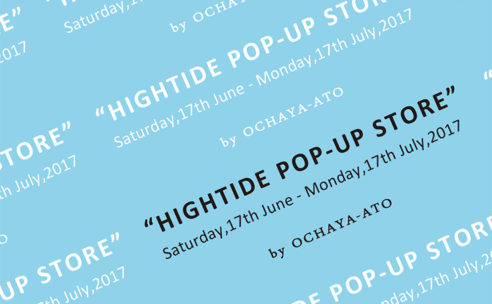HIGHTIDE POP-UP STORE @御茶屋跡