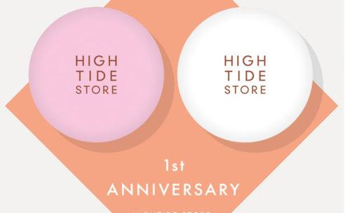 2月18日(日)HIGHTIDE STORE 1st ANIVVERSARY!!!