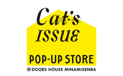 Cat's ISSUE POP-UP STORE at DOORS HOUSE