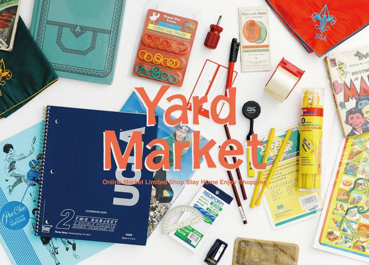 「Yard Market」Online Open