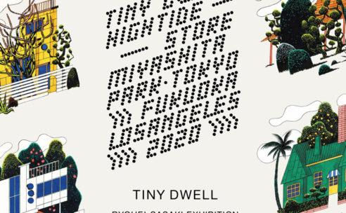 アーティスト・佐々木亮平の企画展「TINY DWELL」開催